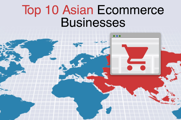 Top 10 ecommerce businesses in Asia